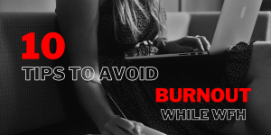 tips tricks burnout working from home rachel powell writing editing